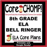 8th Grade Common Core ELA Bell Ringer Core CHOMP!