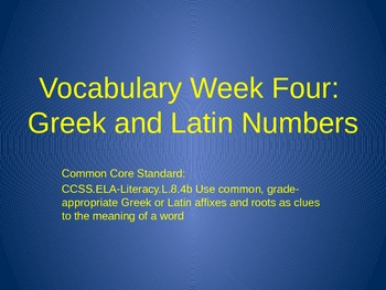 Common Core Greek & Latin 8th Grade Word Parts Unit Weeks 1- 12 with Assessments