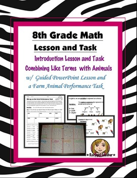 8th Grade Common Core Math [Guided Task] - Combining Like Terms with Animals