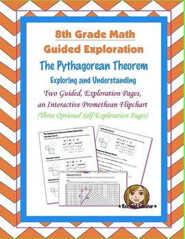 8th Grade Common Core Math - Pythagorean Theorem [Guided Exploration] Lesson