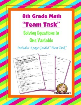 8th Grade Common Core Math {Team Task} ~ Solving Linear Equations