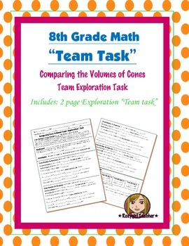 8th Grade Common Core Math {Team Task} ~ Cone Volume Exploration