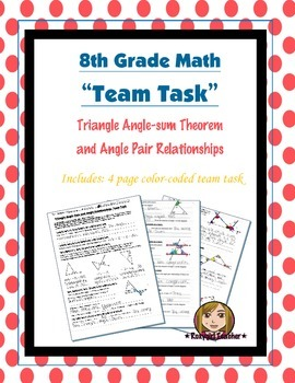 8th Grade Common Core Math {Team Task} ~ Triangle Angle-sum