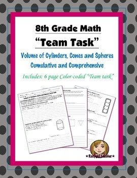 8th Grade Common Core Math {Team Task} ~ Volume of Cylinders, Cones, Spheres