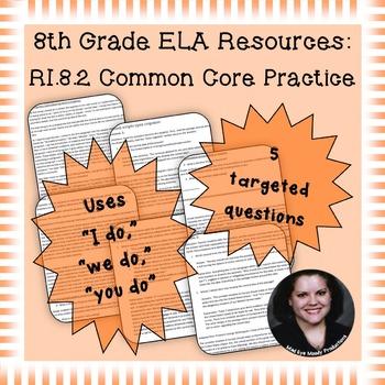 8th Grade Common Core Practice - RI.8.2 - 3-5 mini-lessons