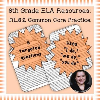 8th Grade Common Core Practice - RL.8.2 - 3-5 mini-lessons