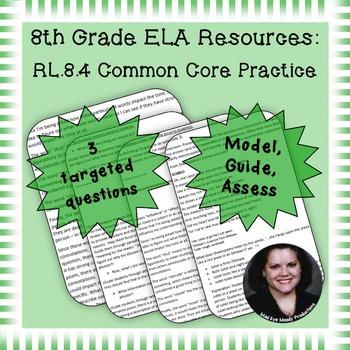 8th Grade Common Core Practice - RL.8.4 - 3-5 mini-lessons