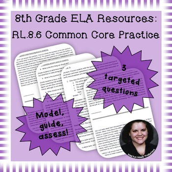 8th Grade Common Core Practice - RL.8.6 - 3-5 mini-lessons