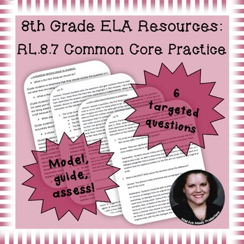 8th Grade Common Core Practice - RL.8.7 - 5 mini-lessons