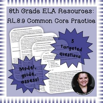8th Grade Common Core Practice - RL.8.9 - 5 mini-lessons
