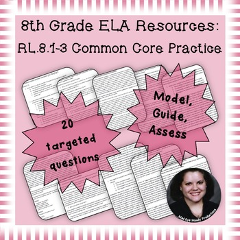 8th Grade Common Core Practice RL1 RL2 RL3 Key Ideas and Details Cluster