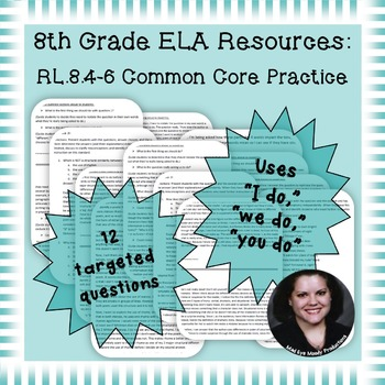 8th Grade Common Core Practice RL4 RL5 RL6 Author's Craft and Structure Cluster