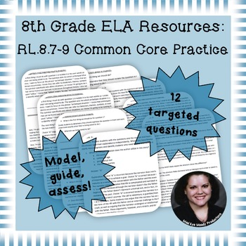 8th Grade Common Core Practice RL7 RL9 mini-lessons Integr