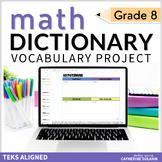 8th Grade DIGITAL DICTIONARY for GOOGLE DRIVE TEKS Math Vocabulary EDITABLE