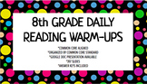 8th Grade Daily Reading Warm-Ups (Common Core Aligned)