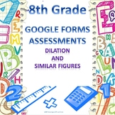 8th Grade Dilation and Similar Figures 2 Quick Checks Google Forms Assessments