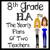 8th Grade ELA ~ A Glimpse Into Our Yearly Plans