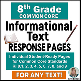 Common Core Reading -Informational Text - Student Response Pages for 8th Grade