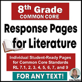Common Core Reading - Student Response Pages for Literature - 8th Grade