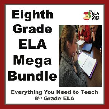 8th Grade ELA Mega Bundle ~ Everything Needed to Teach 8th Grade ELA