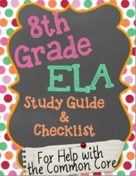 8th Grade ELA Study Guide for Common Core Assessments