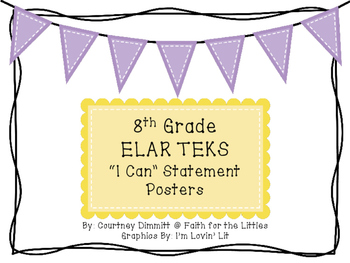 "8th Grade ELAR TEKS ""I Can Statement"" Posters"