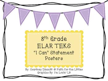"8th Grade ELAR TEKS ""I Can Statement"" Posters"