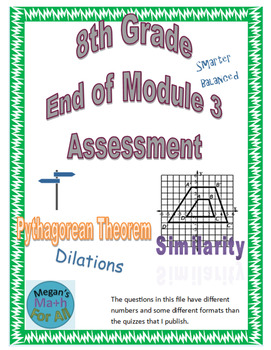 8th Grade End of Module 3 Assessment - SBAC - Editable
