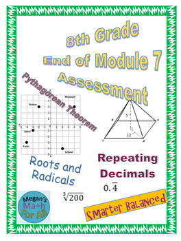 8th Grade End of Module 7 Assessment - SBAC - Editable