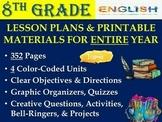 8th Grade English ELA Lesson Plan Bundle (Entire Year - 42 Weeks)