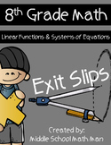 8th Grade Exit Slips: Linear Functions and Systems of Equations
