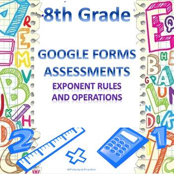 8th Grade Exponent Rules and Operations Google Forms Assessment