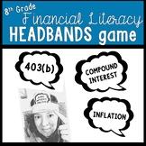 8th Grade Financial Literacy Headbands Game