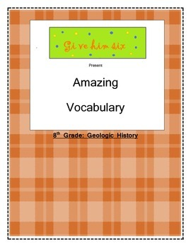 8th Grade Geologic History Vocabulary Packet