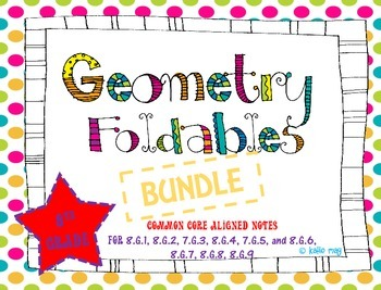 8th Grade Geometry Foldables ~Aligned to ALL 8th Grade CCSS Geometry Standards