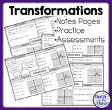 Transformations: Notes, Practice, and Assessments
