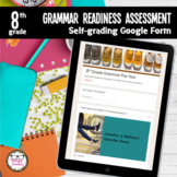8th Grade Grammar Readiness Language Assessment ELA Digita