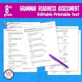 8th Grade Grammar Readiness Language Assessment ELA Editab