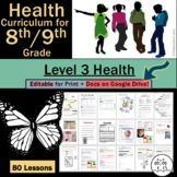 8th Grade/9th Grade Middle School Health LEVEL 3: From #1 Selling 6-9th Health