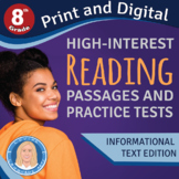 8th Grade High-Interest Informational Texts & PRACTICE TES