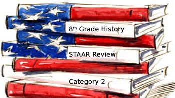 8th Grade History STAAR Review Game - Category 2