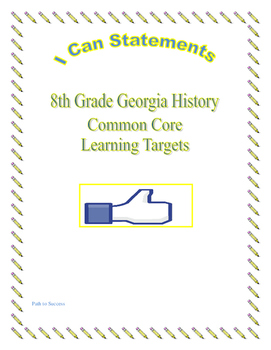 8th Grade I CAN Common Core Statements for Georgia History