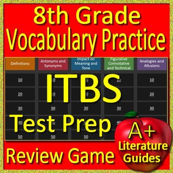 8th Grade ITBS Test Prep Reading Vocabulary Practice Review Game