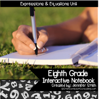 Eighth Grade Math Expressions and Equations Interactive Notebook Unit