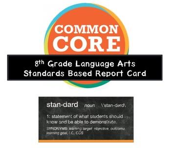 8th Grade Language Arts Common Core Standards Based Report Card