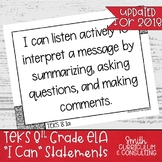 "Eighth Grade ELA TEKS ""I Can"" Statements"