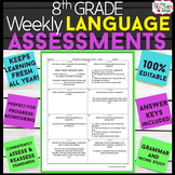 8th Grade Language Assessments | Weekly Grammar Quizzes for ENTIRE YEAR