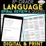 8th Grade Language (Grammar) Spiral Review & Quizzes | DIG