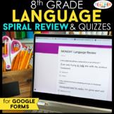 8th Grade Language Spiral Review DIGITAL | Google Classroo