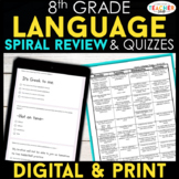 8th Grade Language Spiral Review & Quizzes   DIGITAL & PRI